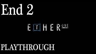 Ether One (PC) Gameplay Playthrough Walkthrough #22 - Bonus Ending