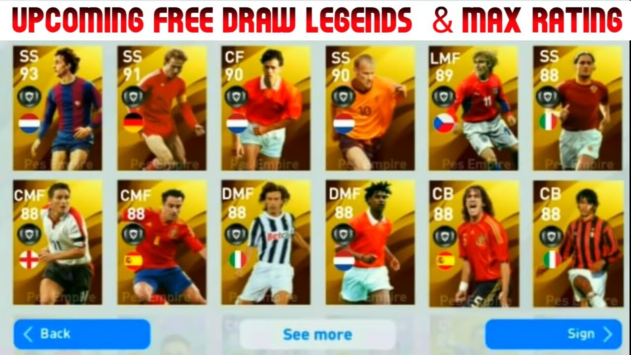 UPCOMING FREE DRAW EUROPEAN LEGENDS AND MAX RATINGS | FREE LEGENDS | PES 2020 | PES MAMA YOUTUBE