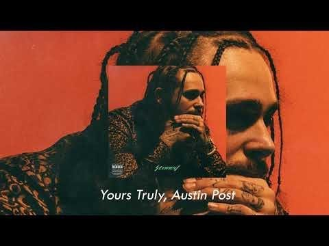 Post Malone - Yours Truly (Best Clean Version)