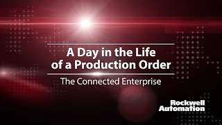The Connected Enterprise Within a Rockwell Automation Facility