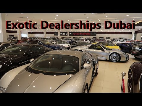 Checking Out Dubai's Exotic Car Dealerships