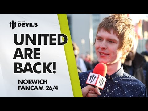 United Are Back! | Manchester United 4-0 Norwich City | FANCAM