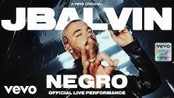 J Balvin - Negro (Official Live Performance) | Vevo