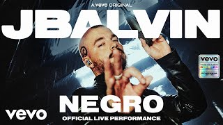 J Balvin - Negro (Official Live Performance) | Vevo
