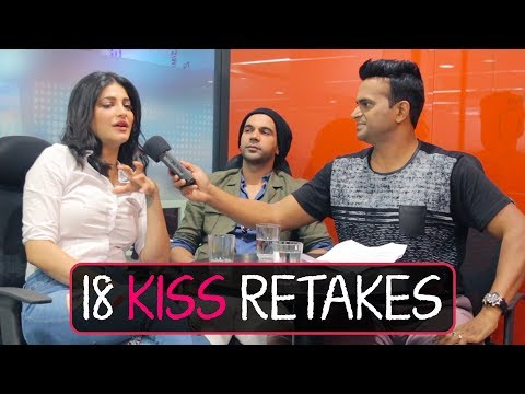 18 Kiss Retakes for Film Behen Hogi Teri?! | Shruti Hassan and Rajkumar Rao