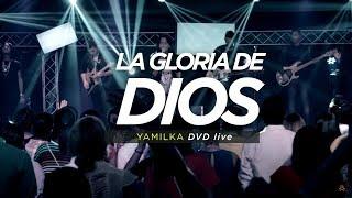 YAMILKA LA GLORIA DE DIOS (DVD LIVE INCOMPARABLE)