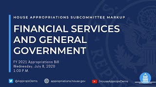 Subcommittee Markup of FY 2021 Financial Services and General Government (EventID=110866)