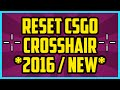 NEW HOW TO RESET CROSSHAIR IN CS:GO 2017 (WORKING) - How To Rest CSGO crosshair through config file