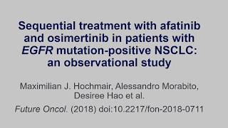 Sequential treatment with afatinib and osimertinib in patients with EGFR mutation-positive NSCLC