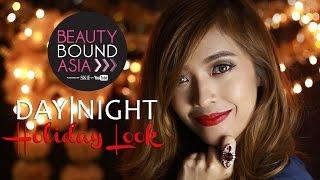 DAY|NIGHT Holiday Look #beautyboundasia #holidaylook | xanapea