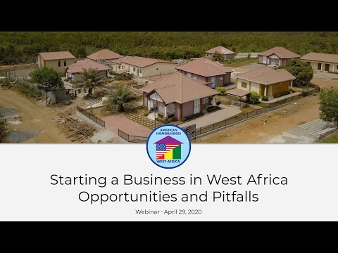 Starting a Business in West Africa: Opportunities and Pitfalls Webinar