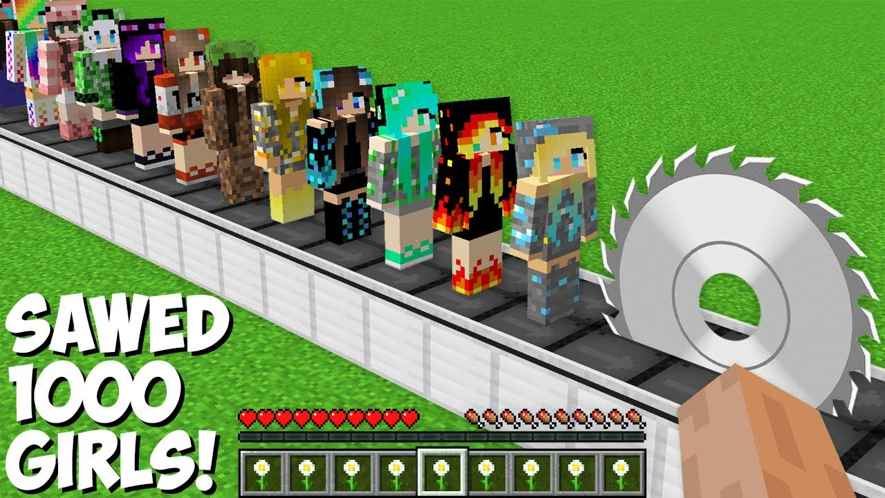 You can SAWED ALL GIRLS in Minecraft ! SUPER TRAP FOR 1000 GIRLS !