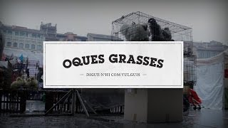 03 - Oques Grasses - Finals blaus