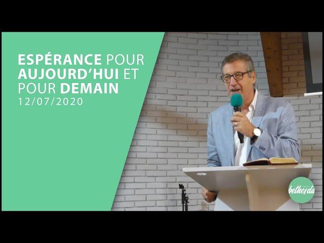 Espérance pour aujourd'hui et pour demain - Jean-Marc POTENTI (Culte du 12/07/20)