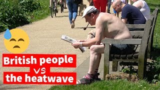 British People vs UK Summer Heatwave