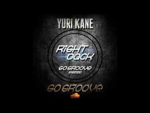 Right Back  Yuri Kane Go Groove Remix