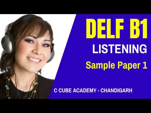 DELF B1 Listening Practice Test Online Comprehension Orale Exercise DELF B1