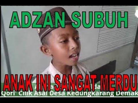 SUARA ADZAN SUBUH ANAK INI SANGAT MERDU SEKALI