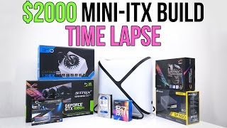 $2000 Beast Mini-Itx Gaming PC | Time Lapse Build