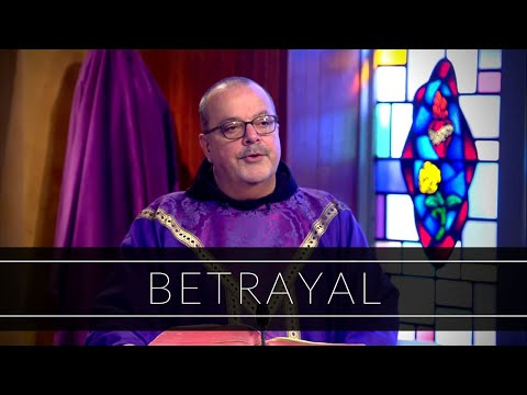 Betrayal | Homily: Father Frank Sevola