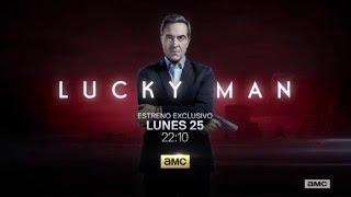 LUCKY MAN (T1) - Promo Oficial AMC  2016 Español