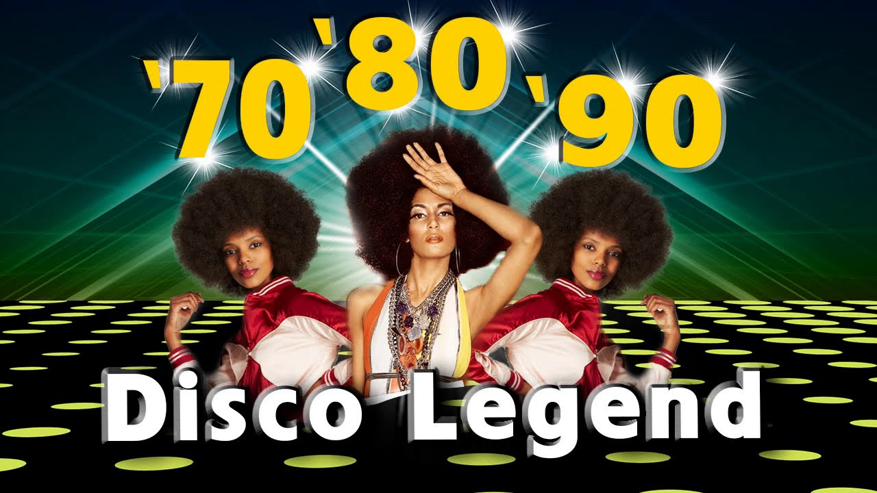 Best Disco Dance Songs of 70 80 90 Legends - Golden Eurodisco Megamix -Best  disco music 70s 80s 90s