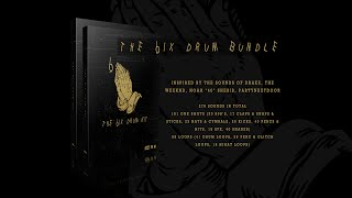 """""""The 6ix"""" Drum Kit: Inspired by the sounds of Drake, The Weeknd, Noah """"40"""" Shebib, PARTYNEXTDOOR etc"""