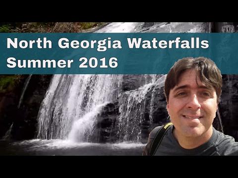 North Georgia Waterfalls - Summer 2016