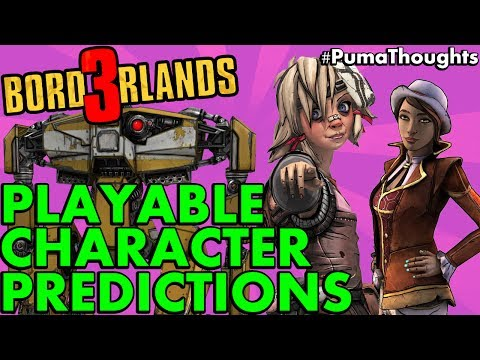 Borderlands 3 Playable Character Ideas, Predictions, Abilities and Custom Characters? #PumaThoughts