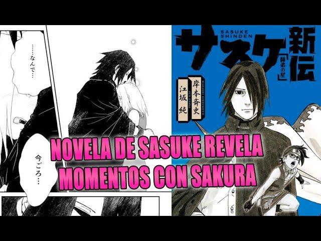 La novela de Sasuke Shinden nos da detalles del amor entre Sasuke y Sakura