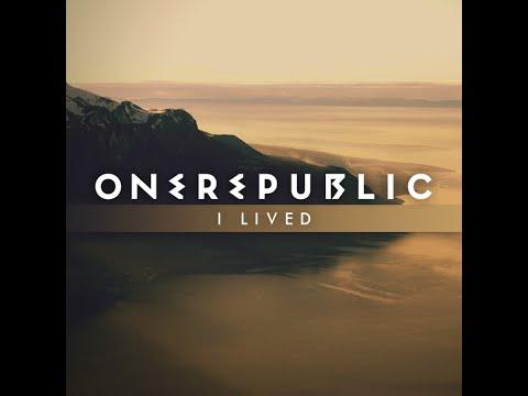 I lived - One Republic+lyrics