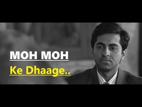 Moh Moh Ke Dhaage Song (Lyrics) Papon   Dum Laga Ke Haisha   Ayushmann Khurrana & Bhumi Pednekar