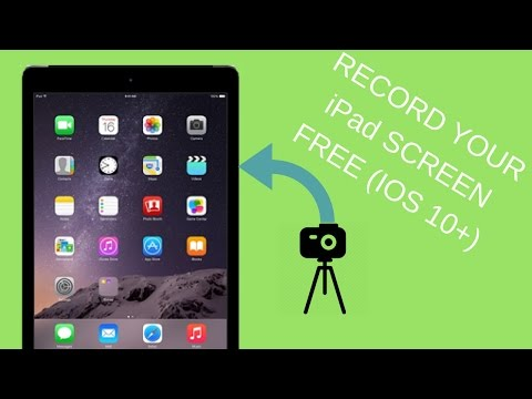 RECORD YOUR IOS 10+ iPad SCREEN FOR FREE