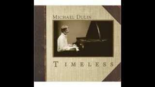 Michael Dulin- Clair De Lune (Timeless)