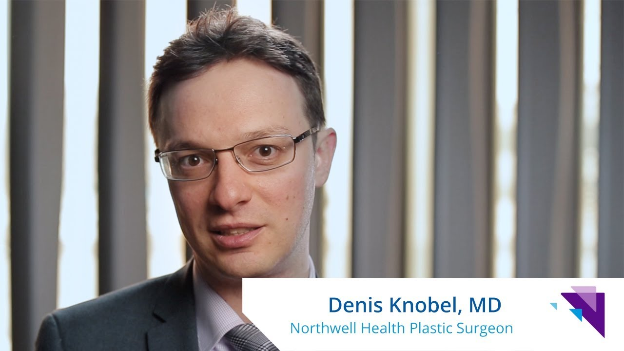 Denis Knobel, MD - - Plastic Surgeon at Northwell Health