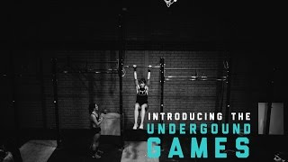 Introducing...The Underground Games