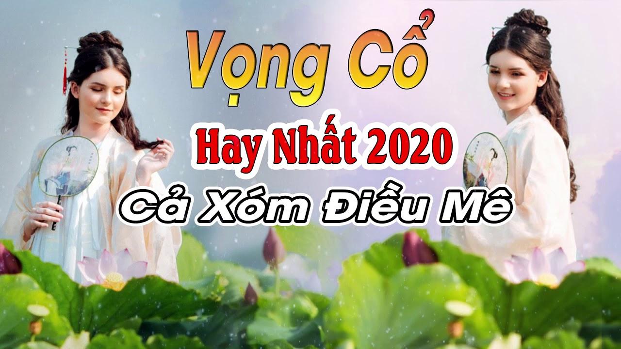 Ca Vọng Cổ Hơi dài Miền Tây Hay Nhất 2020 | Tân Cổ Hơi Dài 100 Chữ Nín Thở Mà Nghe Mới Nhất 2020