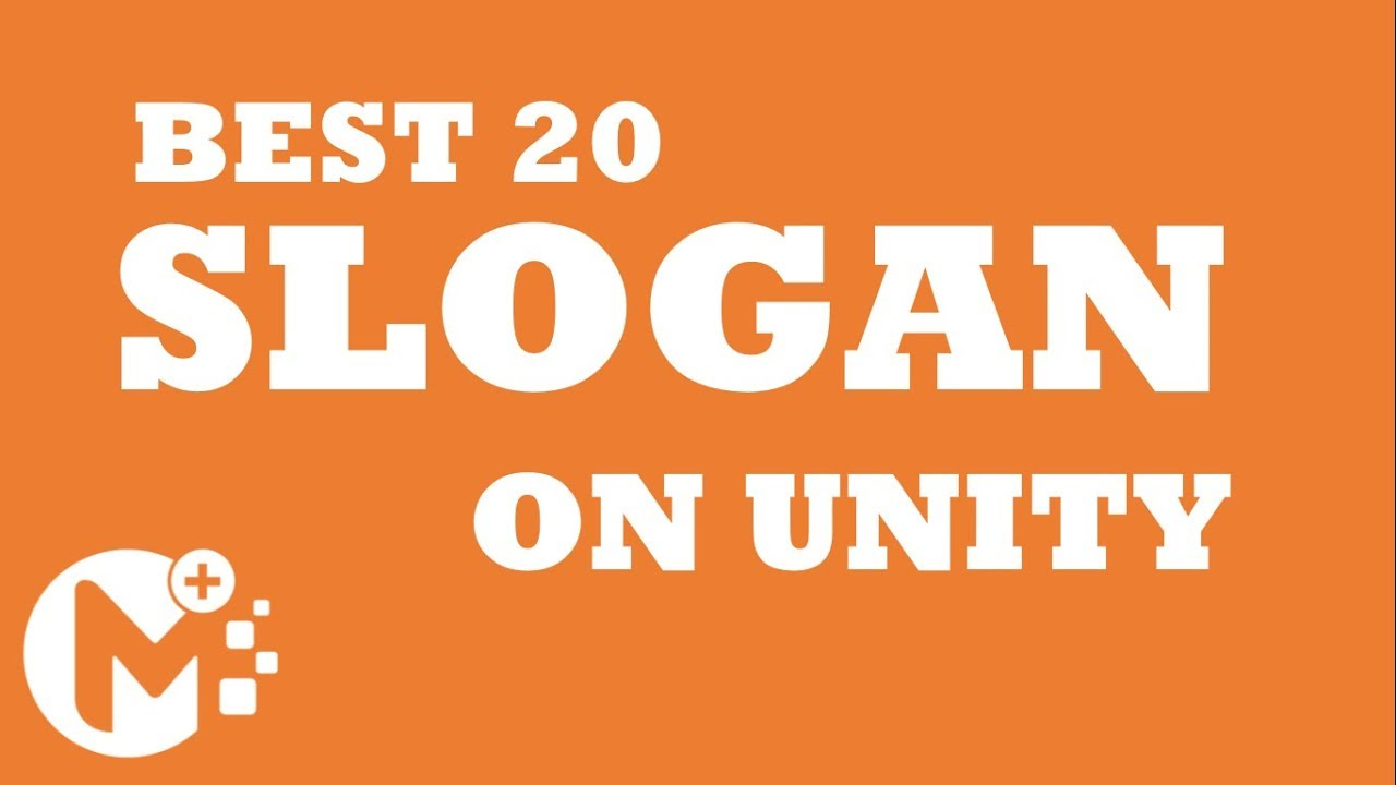 Best 20 Slogans On Unity Youtube