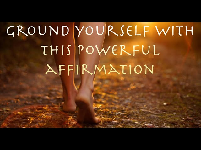 Affirmation: Root Chakra Stability, Job opportunity,grounding