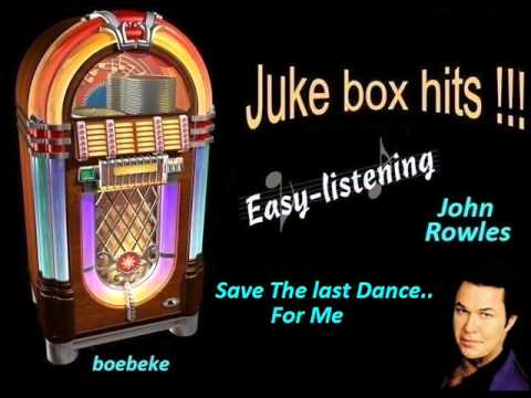 John Rowles - Save The Last Dance For Me