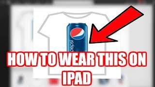 How to wear or create a t-shirt on iPad (ROBLOX)