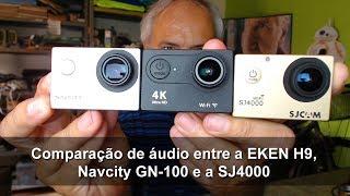 Comparação de áudio entre a EKEN H9, Navcity GN-100 e a SJ4000