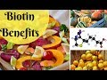 Biotin Benefits Thicken Hair, Nails and Beautify Skin