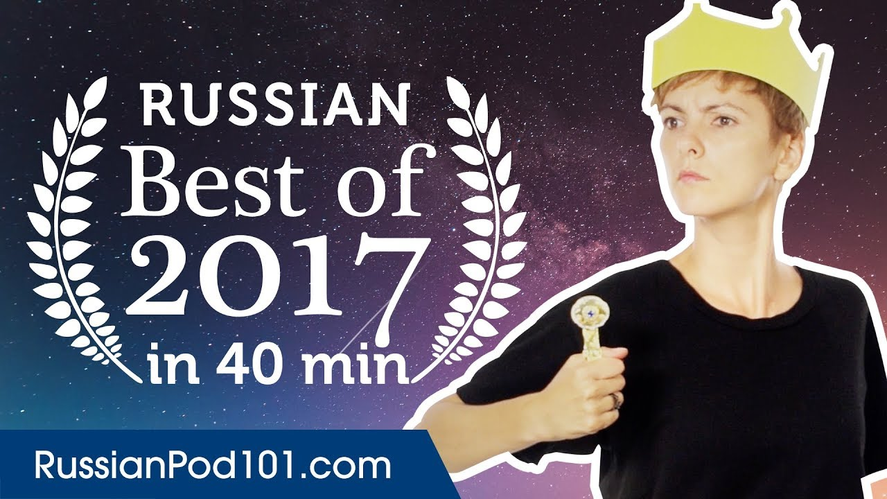 Learn Russian in 40 minutes - The Best of 2017