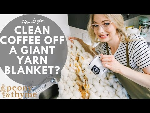 How to Clean Coffee off a Giant Yarn Blanket