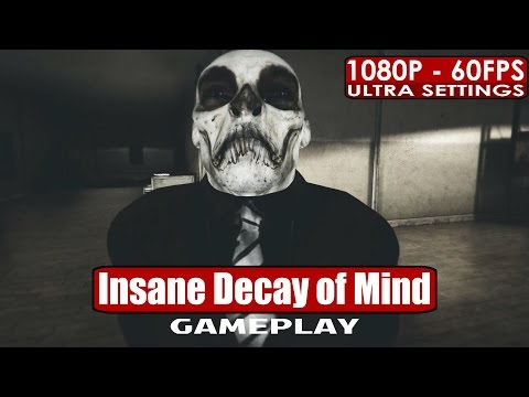 Insane Decay of Mind gameplay PC HD [1080p/60fps]  