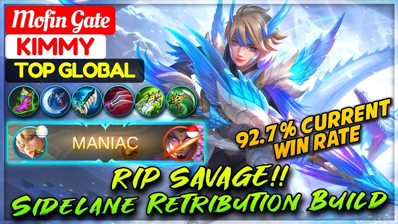 RIP SAVAGE!! Sidelane Retribution Build [ Top Global Kimmy ] Mofin Gate - Mobile Legends.