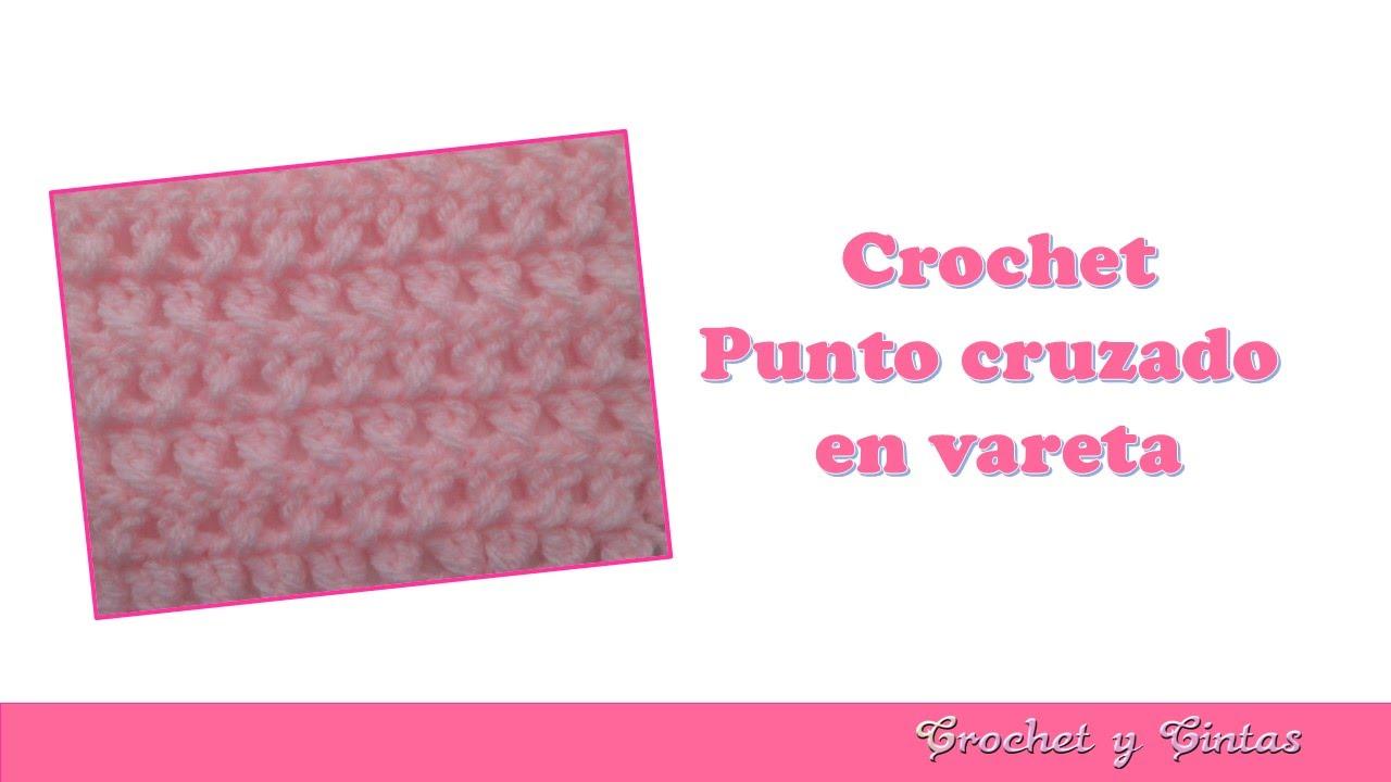 Colección de puntos crochet: Punto cruzado en vareta - YouTube