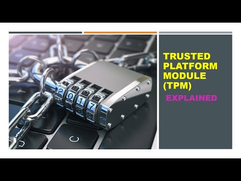 Trusted Platform Module (TPM) Part 1