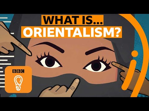Orientalism And Power: When Will We Stop Stereotyping People? | BBC Ideas
